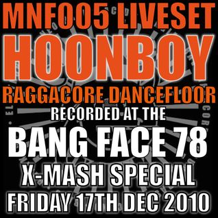 Hoonboy - Raggacore Dancefloor (live @ Bangface Xmas Special 17/12/10)
