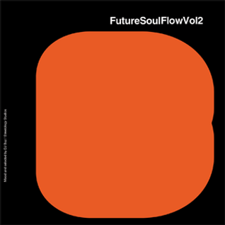 FutureSoulFlowVol2 by DJ Baz