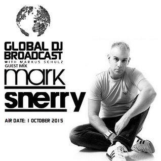 Markus Schulz – Global DJ Broadcast (with Mark Sherry) – 01-OCT-2015