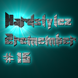 Hardstylez 2 Remember #16 [No mercy for this style]