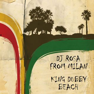 DJ Rosa from Milan - King Dubby Beach