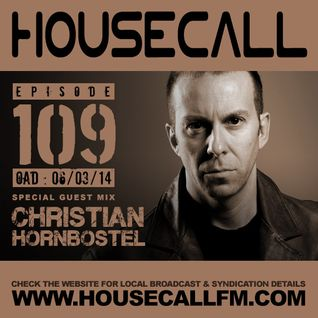Housecall EP#109 (06/03/14) incl. a guest mix from Christian Hornbostel