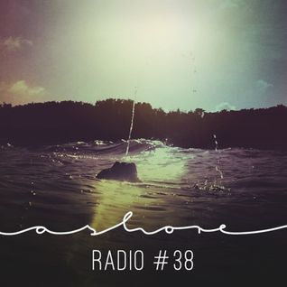 Ashoreradio #38