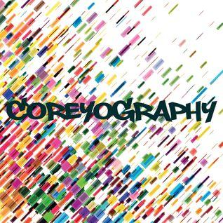 COREYOGRAPHY   COME ON 2017!