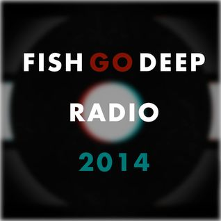 Fish Go Deep Radio 2015-32