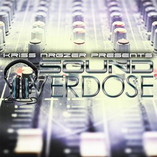 #001 Sound Overdose with Kriss Nrgzer