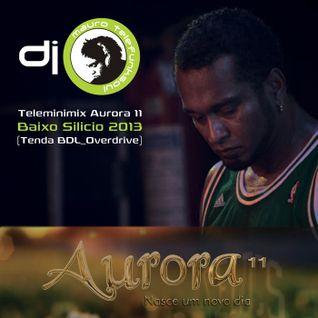 Mauro Telefunksoul Minimix Aurora 11 Baixo Silicio 2013 (Tenda BDL_Overdrive)