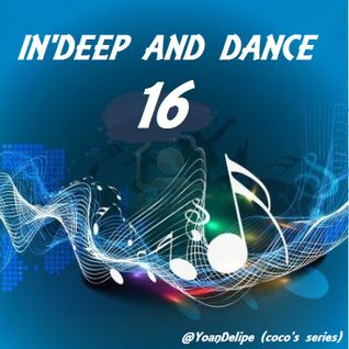In'Deep & Dance #16