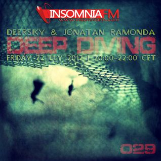 Jonatan Ramonda @ Deep Diving on Insomnia Fm july
