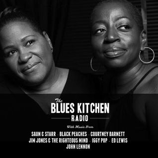 THE BLUES KITCHEN RADIO: 13 APRIL 2015