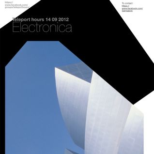 Teleport Hours - Electronica @ UnknownFM_net_2012-09-14