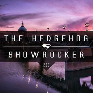 The Hedgehog - Showrocker 290 - 14.07.2016
