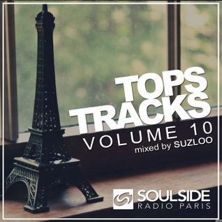 TOP TRACKS SOULSIDE RADIO PARIS VOL.10 by SUZLOO