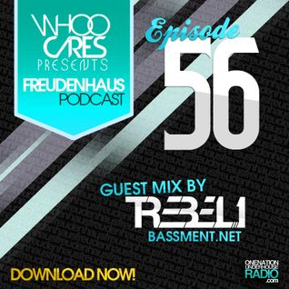 WhoOCares - Freudenhaus Episode 056 guest mix by Trebel1