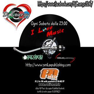 DjEnergy - I Love Music (RADIOMED) 2016-05-14
