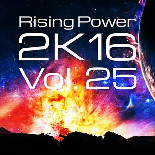 Rising Power 2K16 Vol. 25
