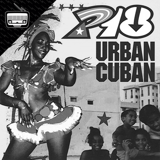P18 - Urban Cuban @GranCalavera