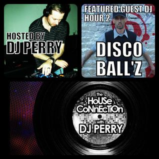 The House Connection Guest 2016 May Disco Ball'z