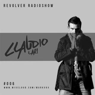 Revolver Radioshow #006 // Claudio Lari [GuestMix]