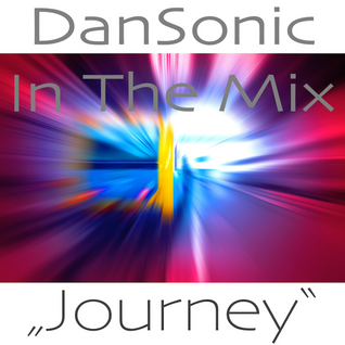 "DanSonic In The Mix ""Journey"""
