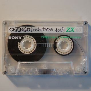 Chilingo! Mixtape 101