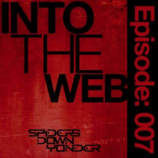 Into the Web Episode: 007 feat. Mendez