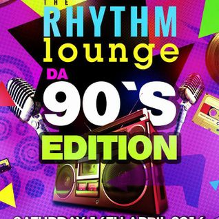 Rhythm Lounge 90's Edition Promo Mix. Mixed by Music Master ft Supamaks.com