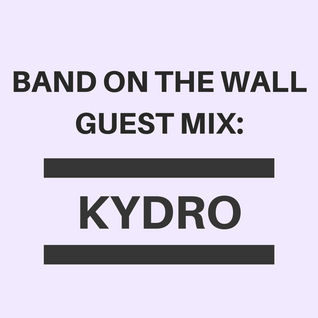 Guest Mix: Kydro (July 2015)