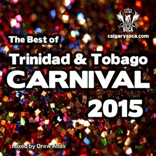 Best of Trinidad Carnival 2015 (Soca)