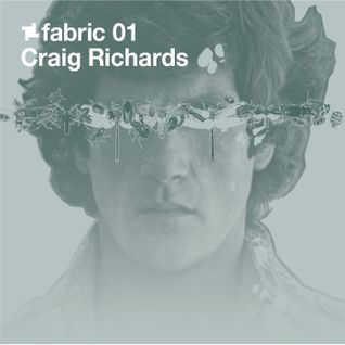 Fabric 01: Craig Richards 30 Min Radio Mix