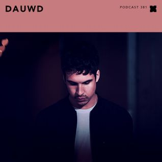 Podcast 381: Dauwd