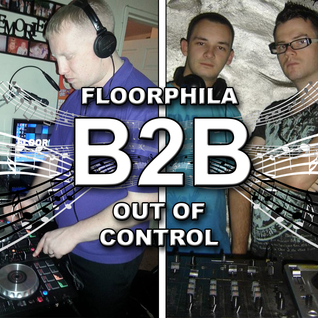FLOORPHILA B2B OUT OF CONTROL (Episode #1)