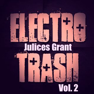 Electro Trash Mix Vol. 2