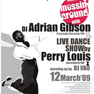 """Messin' Around"" with Adrian Gibson & Perry Louis live @ L&HM @ Mascara, Sofia; 12.03.2009"