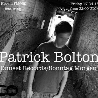 Kereni FM059 with Patrick Bolton 17.04.15