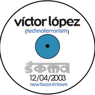 Victor López@SOMA Experimental Club (Madrid) - 12/04/2003