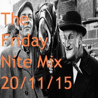 The Friday Nite Mix 20/11/15