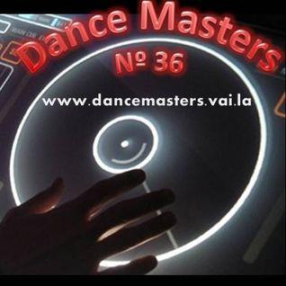 DANCE MASTERS 36 - Set 01 (DJ Wlad Rigielski) 2014