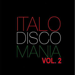 Italo Disco Mania Mix Vol2