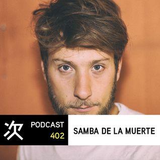 Tsugi Podcast 402 : Samba De La Muerte