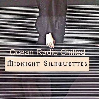 "Ocean Radio Chilled ""Midnight Silhouettes"" (10-9-16)"