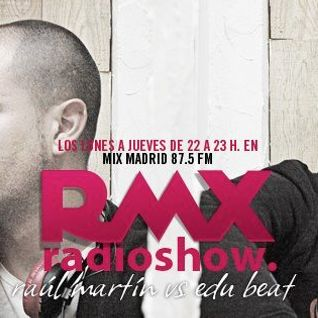 Rmx Radioshow 08 @ Mix Madrid 87.5 FM