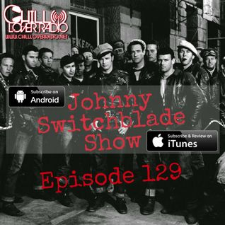 The Johnny Switchblade Show #129