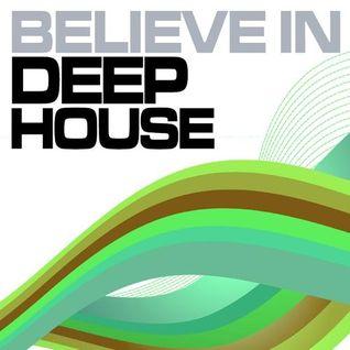 Deejay kad algeria - Believe in DEEP HOUSE