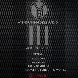 Without Borders Radio - August 31st Show #3