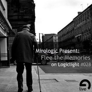 Mirologic Present: Flee the Memories on Logiclight #028