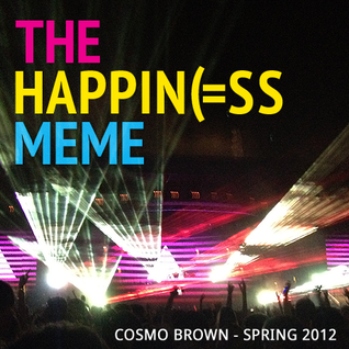 The Happiness Meme - Full Uninterrupted Mix