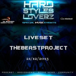 The BeastProject - Hard Styles Loverz - Hardstyle.nu - Saturday 21 December 2013