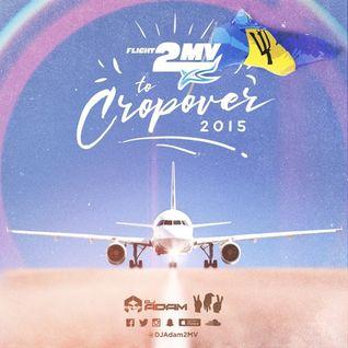 DJ ADAM presents FLIGHT 2MV to Cropover 2015