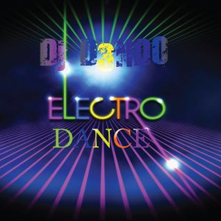 DJ D3NDO - ELECTRO-DANCE MIX